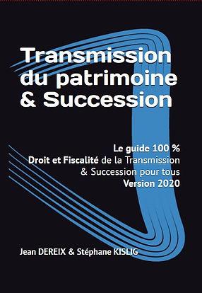 Le livre sur la Transmission du Patrimoine et Succesion, le Best Seller de l'année. Le guide 100% pour tous, initiés ou non-initiés.