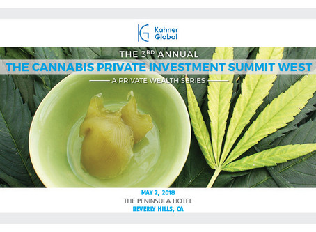 Highlights from the 3rd Annual Cannabis Private Investment Summit West (May 2, 2018)