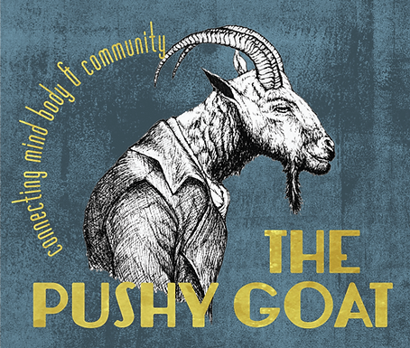 The Pushy Goat: Connecting Mind, Body & Community