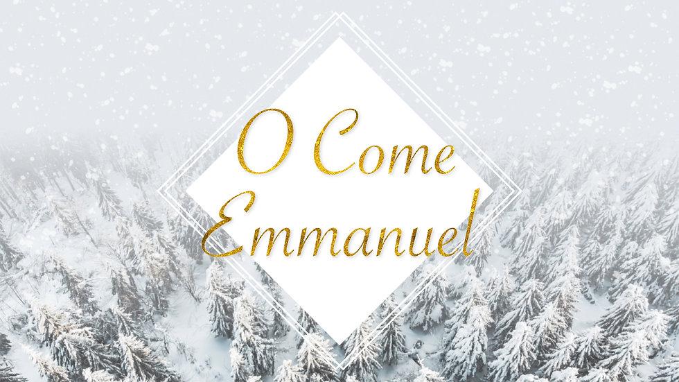 O Come Emmanuel.jpeg