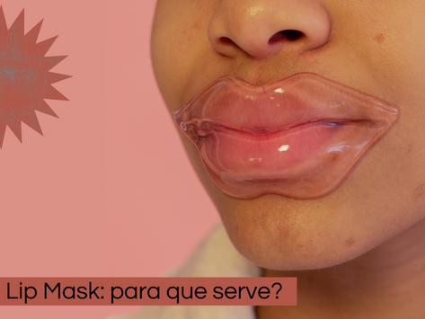 Lip Mask: para que serve?