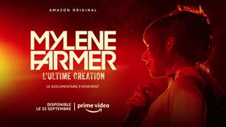 MYLÈRE FARMER - L'ULTIME CREATION DOCUMENTARY