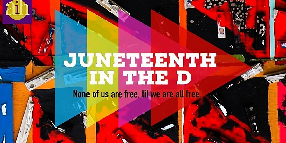 Juneteenth In The D