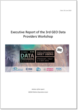 The Executive Summary Report of the 3rd GEO Data Providers Workshop is out!