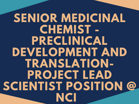Senior Medicinal Chemist - Preclinical Development and Translation -Project Lead Scientist Position