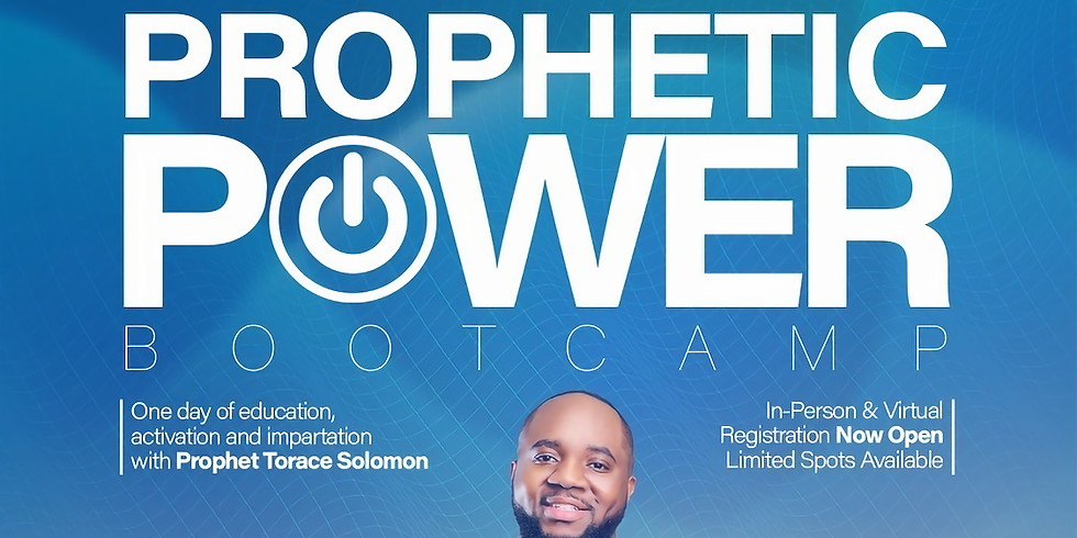 Prophetic Power IN PERSON Bootcamp