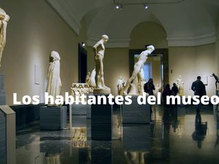 Los habitantes del museo
