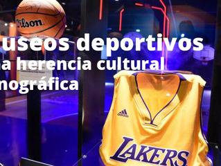 Museos deportivos, una herencia cultural etnográfica