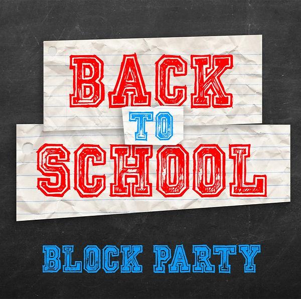 Back+to+School+Block+Party_edited.jpg