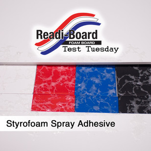 Test Tuesday: Styrofoam Spray Adhesive