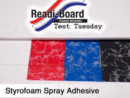 Test Tuesday: Styrofoam Spray Adhesive