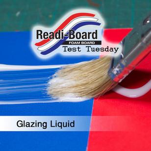 Test Tuesday: Glazing Liquid