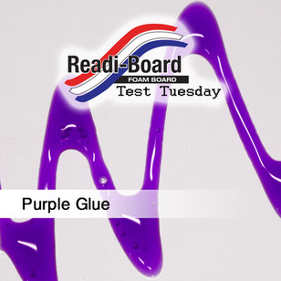 Test Tuesday: Purple Glue