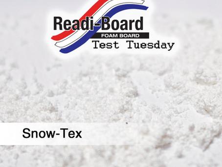 Test Tuesday: Snow-Tex