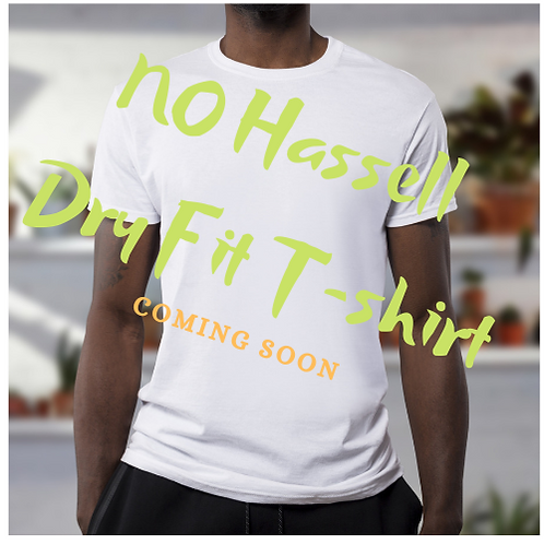 No Hassell Dry Fit T-shirt