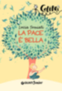 Cover book for La pace è bella by Luia Tumiati