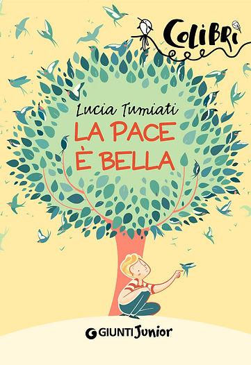 Cover book for La pace è bella by Luia Tumiati