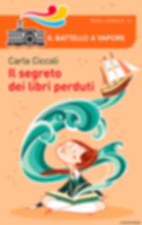 Cover for Il segreto dei libri perduti by Carla Ciccol