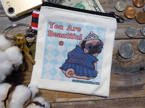 You are Beautiful - Pug (4.5in x 4.5in)
