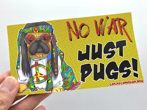 No War (Bumper Sticker)