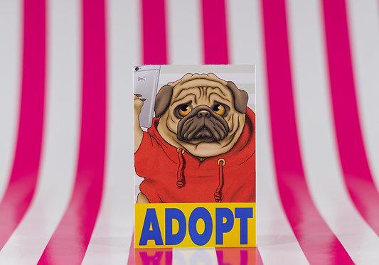 Adopt a Pug (Die Cut Sticker)