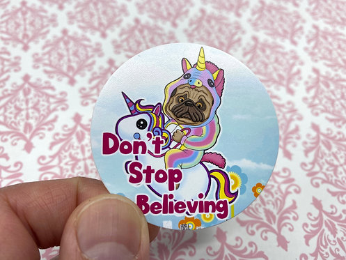 Don't Stop Believing (Round Sticker)