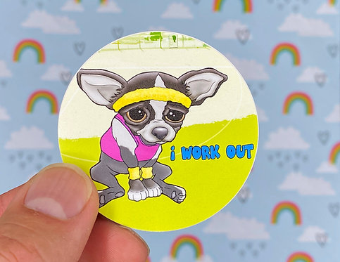 i Work Out - Chihuahua (Round Sticker)