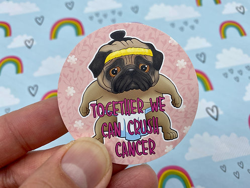 Crush Cancer Pug (Round Sticker)