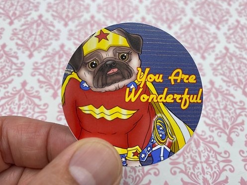 You Are Wonderful (Round Sticker)
