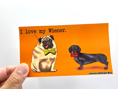 I Love My Wiener (Bumper Sticker)