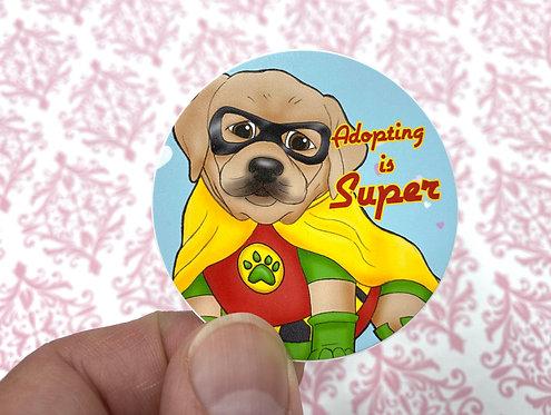 Adopting is Super Lab (Round Sticker)