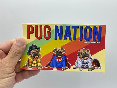 Pug Nation (Bumper Sticker)