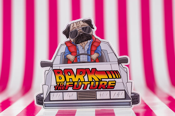 Bark to the Future (Die Cut Sticker)