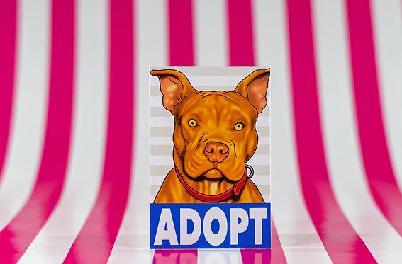 Adopt a Pitbull (Die Cut Sticker)