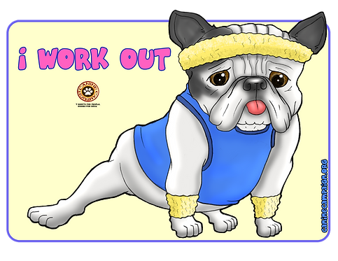 I Work Out - Frenchie