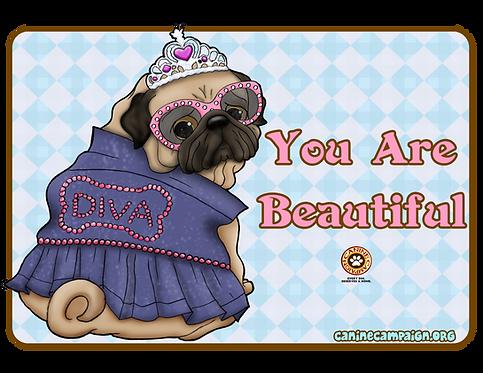 You are Beautiful (Pug)