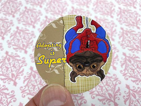 Adopting is Super Spidey (Round Sticker)