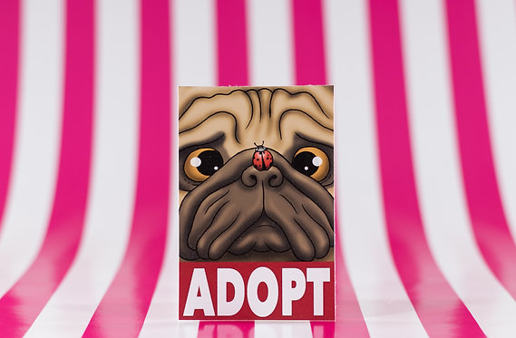 Adopt a Pug (Die Cut Sticker)