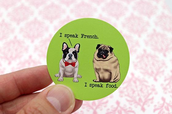 I Speak Food (Round Sticker)