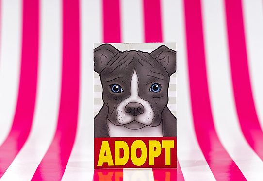 Adopt a Pitbull (Die Cut Sticker)