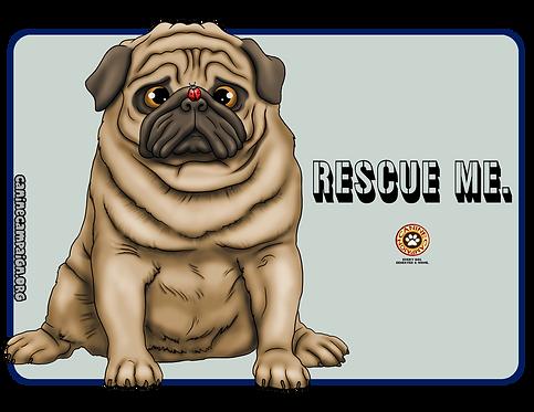 Rescue Me (Ladybug Pug)