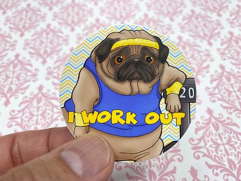I Work Out Pug (Round Sticker)