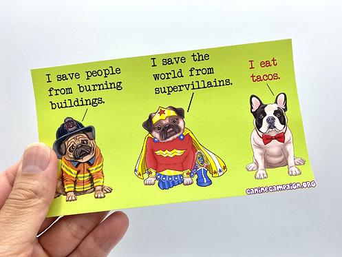 Taco Hero (Bumper Sticker)