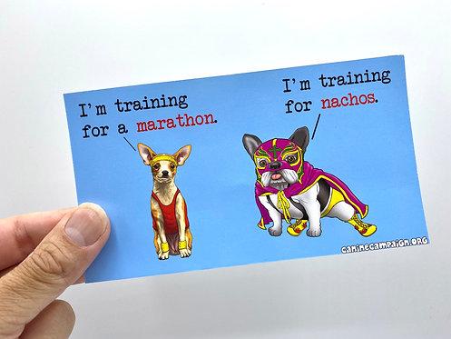 Marathon & Nachos (Bumper Sticker)
