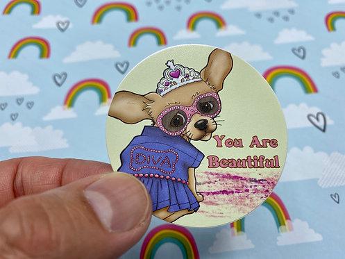 You Are Beautiful Chihuahua (Round Sticker)