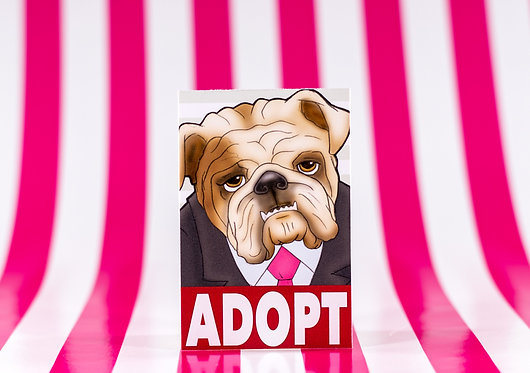 Adopt a Bulldog (Die Cut Sticker)
