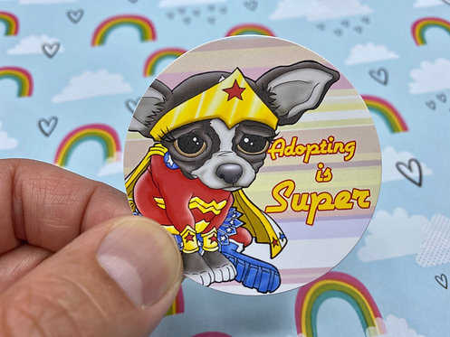 Adopting is Super Chihuahua (Round Sticker)