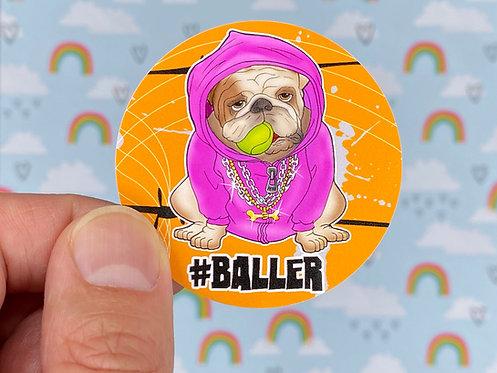 #baller Pink (Round Sticker)