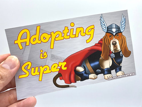 Adopting is Super (Bumper Sticker)
