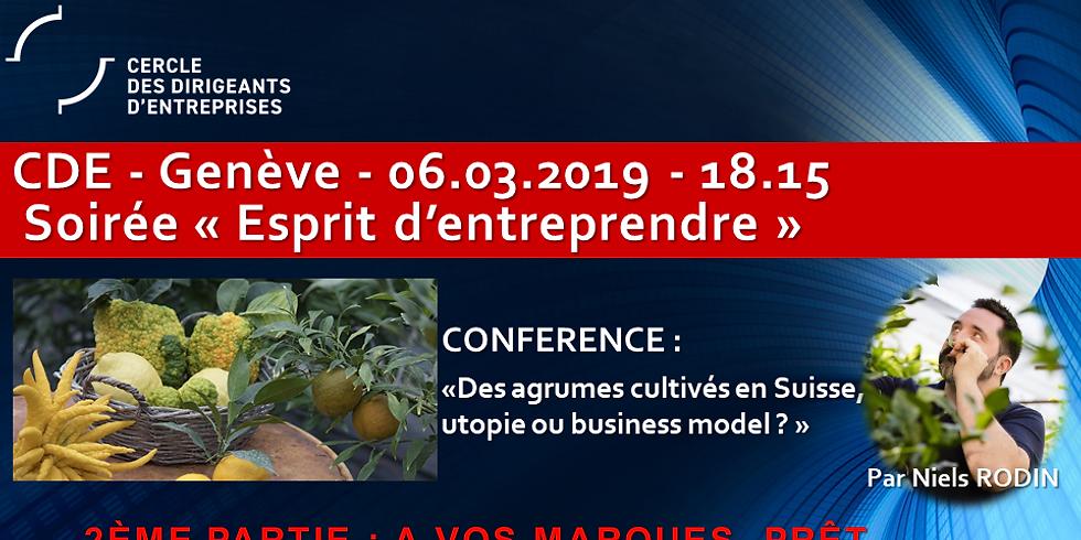 """Niels RODIN - """"Des agrumes cultivés en Suisse, utopie ou business model ?"""""""